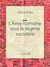 Télécharger le livre :  L'Âme humaine sous le régime socialiste