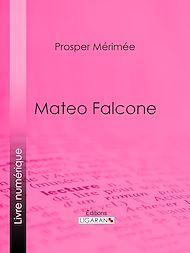 Téléchargez le livre :  Mateo Falcone
