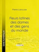 Téléchargez le livre :  Fleurs latines des dames et des gens du monde