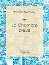 Télécharger le livre :  La Chambre bleue