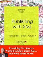 Téléchargez le livre :  Publishing with XML
