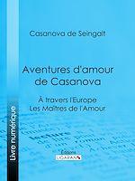Téléchargez le livre :  Aventures d'amour de Casanova