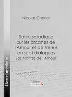 Téléchargez le livre :  Satire sotadique sur les arcanes de l'Amour et de Vénus en sept dialogues