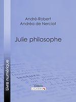 Téléchargez le livre :  Julie philosophe