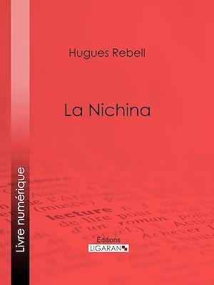 Téléchargez le livre :  La Nichina