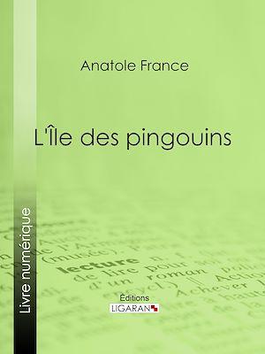Téléchargez le livre :  L'Île des pingouins