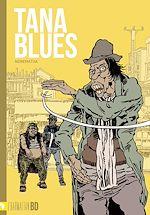 Téléchargez le livre :  Tana Blues