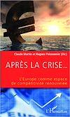 Télécharger le livre :  Après la crise... L'Europe comme espace de compétitivité renouvelée