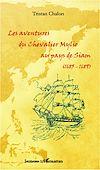 Télécharger le livre :  Les aventures du chevalier Mylio au pays de Siam (1685-1689)