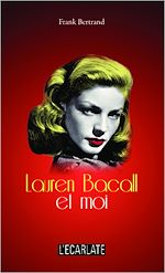 Download this eBook Lauren Bacall et moi