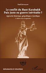 Téléchargez le livre :  Le conflit du Haut-Karabakh Paix juste ou guerre inévitable ?