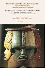 Download this eBook Mineurs ou jeunes adultes migrants ? / Minori o giovani adulti migranti ?