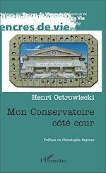Téléchargez le livre :  Mon conservatoire côté cour