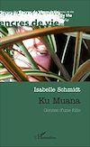 Télécharger le livre :  Ku Muana. Genèse d'une folie