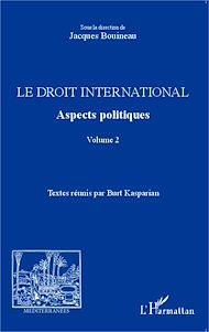 Téléchargez le livre :  Le droit international. Aspects politiques