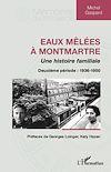 Télécharger le livre :  Eaux mêlées à Montmartre