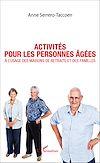 Activités pour les personnes âgées   Serrero-Taccoen, Anne