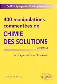 Téléchargez le livre :  400 manipulations commentées de chimie des solutions volume 2