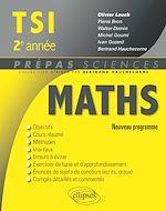 Téléchargez le livre :  Mathématiques TSI-2 programme 2014