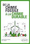 Télécharger le livre :  De la chimie fossile à la chimie durable