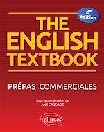 Download this eBook The English Textbook. Prépas commerciales - 2e édition