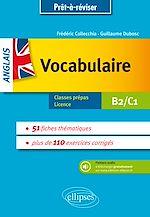 Download this eBook Prêt à réviser. Anglais. Vocabulaire thématique avec exercices corrigés et fichiers audio. B2-C1