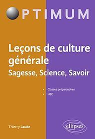 Téléchargez le livre :  Leçons de culture générale. Sagesse, Science, Savoir