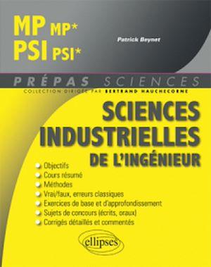 Téléchargez le livre :  Sciences industrielles de l'ingénieur MP/MP* - PSI/PSI*