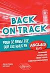 Télécharger le livre :  Back on Track. Pour se remettre « sur les rails » en anglais - B2 C1