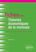 Téléchargez le livre :  Fiches des Théories économiques de la monnaie