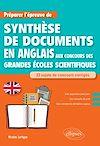 Télécharger le livre :  Anglais. Préparer l'épreuve de synthèse de documents aux concours des Grandes Écoles scientifiques
