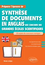 Téléchargez le livre :  Anglais. Préparer l'épreuve de synthèse de documents aux concours des Grandes Écoles scientifiques