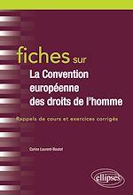 Téléchargez le livre :  Fiches sur la Convention européenne des droits de l'Homme