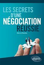 Téléchargez le livre :  Les secrets d'une négociation réussie