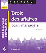 Téléchargez le livre :  Droit des affaires pour managers - 4e éd.