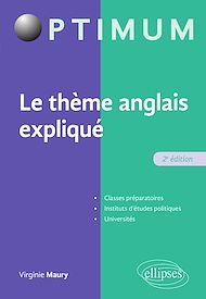 Téléchargez le livre :  Le thème anglais expliqué - 2e édition