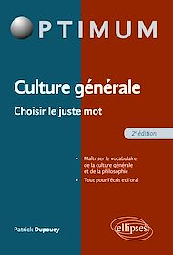 Téléchargez le livre :  Culture Générale - Choisir le juste mot - 2e édition