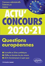Téléchargez le livre :  Questions européennes 2020-2021 - Cours et QCM