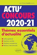 Download this eBook Thèmes essentiels d'actualité - 2020-2021