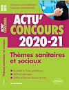 Télécharger le livre :  Thèmes sanitaires et sociaux 2020-2021 - Cours et QCM