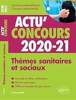 Download this eBook Thèmes sanitaires et sociaux 2020-2021 - Cours et QCM