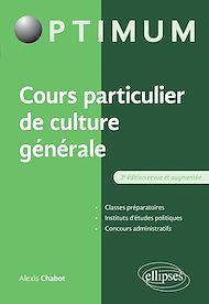 Téléchargez le livre :  Cours particulier de culture générale - 3e édition revue et augmentée