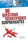 Télécharger le livre :  90 questions scientifiques surprenantes