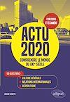 Télécharger le livre :  Actu 2020 - Comprendre le monde du XXIe siècle - 50 questions : Culture générale, relations internationales, géopolitique