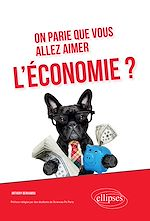 Téléchargez le livre :  On parie que vous allez aimer l'économie?