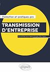 Télécharger le livre :  Transmission d'entreprise