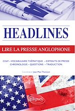 Download this eBook Headlines - Lire la presse anglophone en 21 dossiers d'actualité