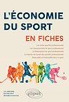 Télécharger le livre :  L'Économie du sport en fiches