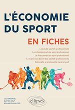 Download this eBook L'Économie du sport en fiches