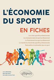 Téléchargez le livre :  L'Économie du sport en fiches